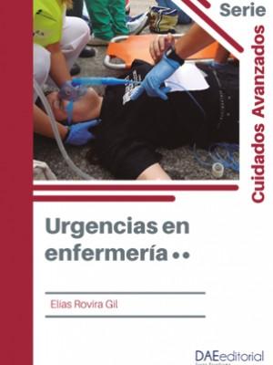Urgencias en enfermería. Tomo II 2020